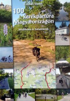 100 kerékpártúra Magyarországon kezdőknek és haladóknak