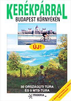 Kerékpárral Budapest környékén kerékpáros könyv térképpel
